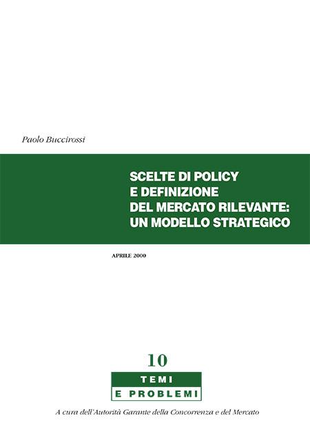 Scelte di policy e definizione del mercato rilevante: un modello strategico