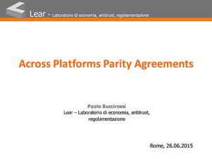 Across Platforms Parity Agreements